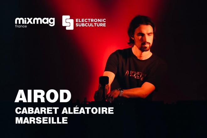 Airod pour Electronic Subculture au Cabaret Aléatoire