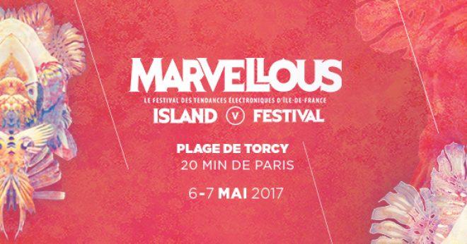 Marvellous Island Festival 2017 réunit Alan Fitzpatrick, Michael Mayer, Oxia, Premiesku à Torcy