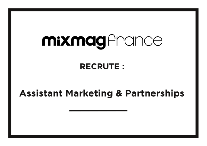 Mixmag France recrute : Assistant Sales & Partnerships [Stage]