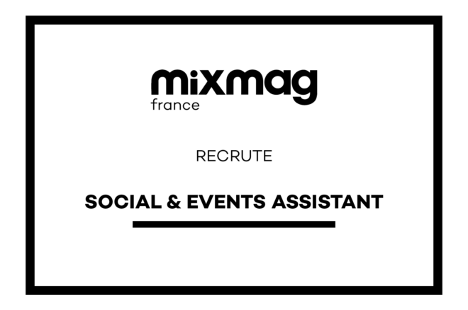 Mixmag recrute : Assistant·e Social & Events [Stage]