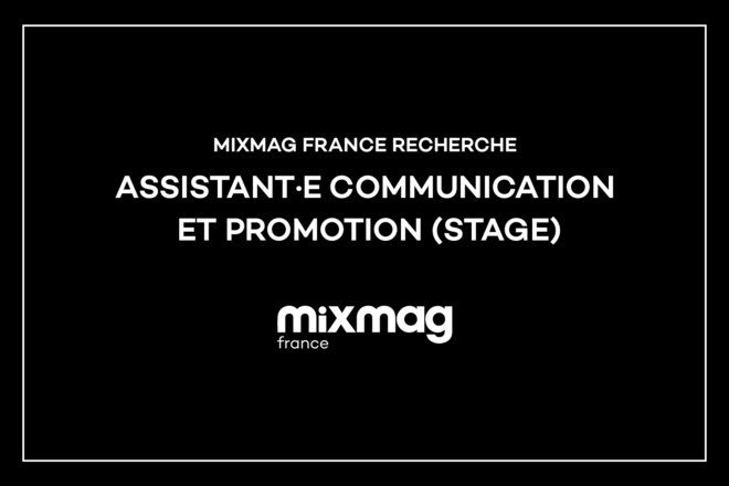 Mixmag recrute : Assistant·e communication & promotion [Stage]