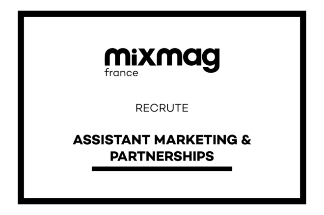 Mixmag recrute : Assistant·e Sales & Partnerships [Stage]
