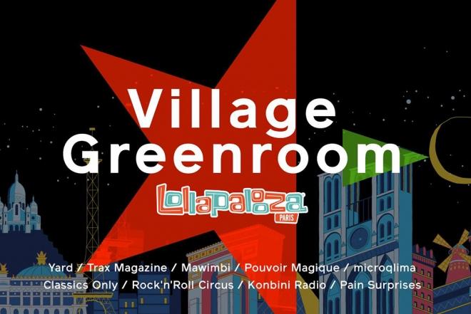 Lollapalooza Paris : zoom sur la programmation du Village Greenroom